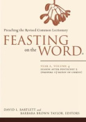 Feasting on the Word: Preaching the Revised Common Lectionary