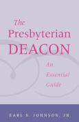 Presbyterian Deacon