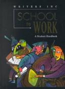 Writers Inc: School to Work