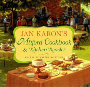 Jan Karon's Mitford Cookbook and Kitchen Reader