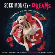 Sock Monkey Dreams