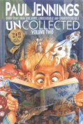 """Uncollected 2 (Containing """"Uncanny"""", """"Unbearable"""" and """"Unmentionable"""""""
