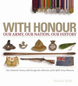 With Honour - Our Nation, Our Army, Our History