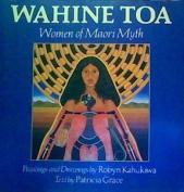 Wahine Toa: Women of Maori Myt