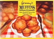 Granny's Muffins: 55 New Zeala