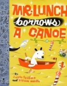 Mr Lunch Borrows a Canoe