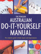 The Penguin Australian Do-it-Yourself Manual