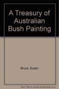 A Treasury of Australian Bush Painting