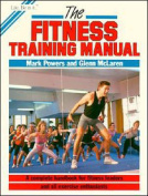 The Fitness Training Manual