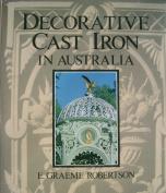 Robertson Graeme : Decorative Cast Iron in Australia