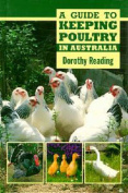 A Guide to Keeping Poultry in Australia