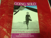 Going Solo: A Guide for Women Travelling Alone