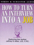How to Turn an Interview into a Job [Audio]