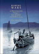 Fishing Wars and Environmental Change in Late Imperial and Modern China