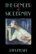The Gender of Modernity