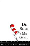 Dr. Seuss & Mr. Geisel