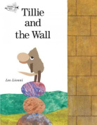 Tillie and the Wall (Read to a Child!
