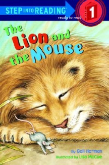 Lion and the Mouse (Step into Reading S.)