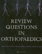 Review Questions in Orthopaedics
