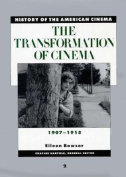The Transformation of Cinema