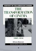 The Transformation of Cinema