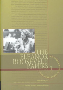 The Eleanor Roosevelt Papers, Volume 1