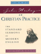 John Wesley on Christian Practice