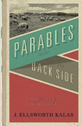 Parables from the Backside