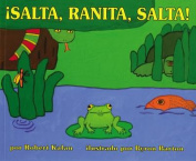 Jump, Frog, Jump! (Spanish Edition) [Spanish]