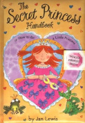 The Secret Princess Handbook
