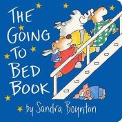 The Going to Bed Book (Boynton S.) [Board book]