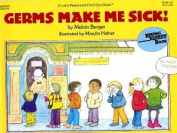Germs Make ME Sick]