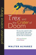 """T. Rex"" and the Crater of Doom"