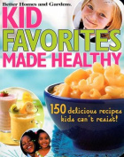 Kids' Favorites Made Healthy