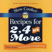 Slow Cooker Recipes for 2, 4 or More