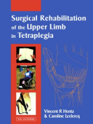 Surgical Rehabilitation of the Upper Limb in Tetraplegia
