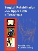 Surgical Rehabilitation of the Upper Limb in Tetraplegia