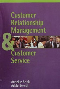 Customer Relationship Management and Customer Service