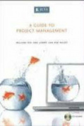 A Guide to Project Management [With CDROM]