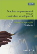 Teacher Empowerment Through Curriculum Development