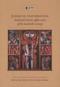 Judges in Conversation