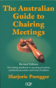The Australian Guide to Chairing Meetings