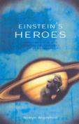 Einstein's Heroes