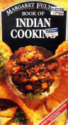 Margaret Fulton's Book of Indian Cooking