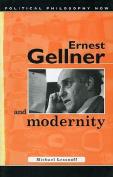 Ernest Gellner and Modernity