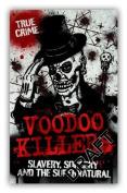 Voodoo Killers