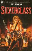 Silverglass: v. 1