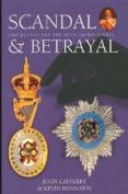 Scandal & Betrayal [Large Print]