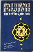 Rumi the Persian, the Sufi