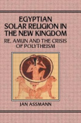 Egypian Solar Religion in the New Kingdom